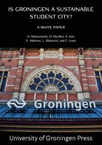 Cover for Is Groningen a Sustainable Student City? A White Paper